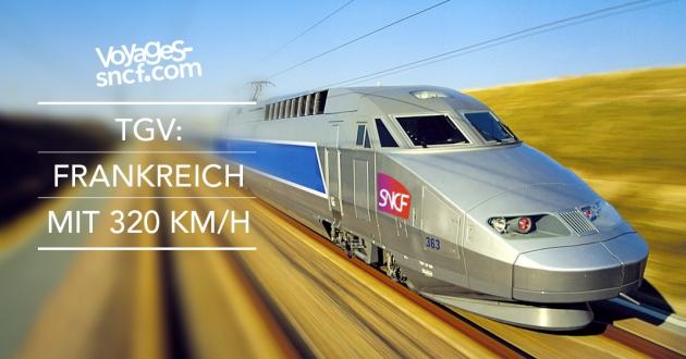 TGV in Fahrt - Frankreich mit 320 km/h erreichen