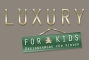 Shop Luxury4Kids